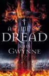 A Time of Dread - John Gwynne