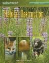 Habitat Destruction - Karen E. Bledsoe
