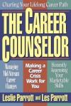 The Career Counselor - Les Parrott III, Leslie Parrott