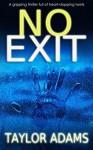 No Exit - William Taylor Adams