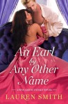 An Earl by Any Other Name - Lauren Smith