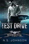 Test Drive (Watchers Crew Book 1) - Ines Johnson, Michael P. Johnson