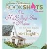 The McCullagh Inn in Maine - Erin Bennett, Jen McLaughlin, James Patterson - foreword