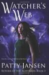 Watcher's Web: Return of the Aghyrians - Patty Jansen