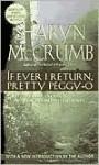 If Ever I Return, Pretty Peggy-O (Ballad Series #1) - Sharyn McCrumb