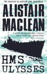 HMS Ulysses - Alistair MacLean