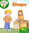 Shops (Oxford Reading Tree: Stage 2: Floppy's Phonics) - Roderick Hunt, Alex Brychta, Nick Shon