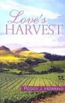 Love's Harvest - Peggy J. Herring