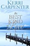 The Best Kind of Love - Kerri Carpenter