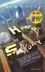 Happy Smekday: oder: Der Tag, an dem ich die Welt retten musste - Anne Brauner M. A., Adam Rex