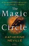 The Magic Circle by Neville, Katherine(January 30, 1999) Mass Market Paperback - Katherine Neville
