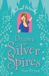 Drama at Silver Spires - Ann Bryant