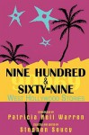 Nine Hundred & Sixty-Nine: West Hollywood Stories: A Collection of Short Fiction - Stephen Soucy, Patricia Nell Warren