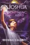 Joshua and the Lightning Road - Donna Galanti