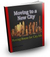 Moving to a New City: Moving House for City Life - Sam Johnson