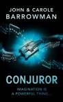 Conjuror: Orion Chronicles - John Barrowman, Carole E. Barrowman