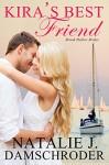 Kira's Best Friend (Brook Hollow Brides Book 1) - Natalie J. Damschroder
