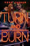 Turn & Burn - Eden Connor