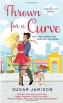 By Sugar Jamison Thrown for a Curve: A Perfect Fit Novel [Mass Market Paperback] - Sugar Jamison