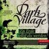 Dark Village 5 - Zu Erde sollst du werden - Kjetil Johnsen