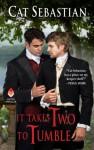 It Takes Two to Tumble: Seducing the Sedgwicks - Cat Sebastian
