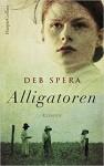 Alligatoren - Deb Spera, Ulrike Wasel, Klaus Timmermann
