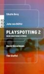 Playspotting 2. Neue deutsche Stücke - Sibylle Berg