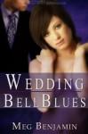 Wedding Bell Blues - Meg Benjamin