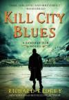 Kill City Blues - Richard Kadrey