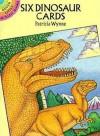 Six Dinosaur Cards (Dover Little Activity Books) - Patricia Wynne