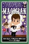 The Disappearing Magician (Magic Shop Series) - Kate Egan, Mike Lane, Eric Wight