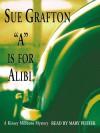 A is for Alibi (Kinsey Millhone #1) - Mary Peiffer, Sue Grafton