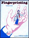 Fingerprinting (Great Explorations in Math and Science (Gems)) - Jacqueline Barberm, Jeremy John Ahouse, Jacqueline Barber, Lincoln Bergman, Kay Fairwell, Carl Babcock, Carol Bevilacqua, Lisa Klofkorn, Richard Hoyt