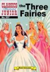 The Three Fairies (with panel zoom)  - Classics Illustrated Junior - Albert Lewis Kanter