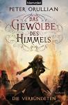 Das Gewölbe des Himmels 4: Die Verbündeten (German Edition) - Peter Orullian, Maike Claußnitzer
