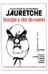 Barajar y Dar de Nuevo - Norberto Galasso