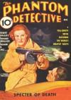 Phantom Detective - 08/36: Adventure House Presents: - Robert Wallace, Ernest Brent, Bernard Breslauer, Richard B. Sale, John P. Gunnison, Rudolph Belarski