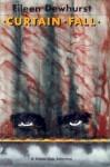 Curtain Fall - Eileen Dewhurst