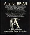 """""""A"""" is for Brian - Brian W. Aldiss, Margaret Aldiss, Malcolm Edwards, Frank Hatherley"""