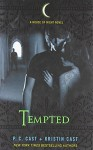 Tempted (House of Night, Book 6) by P. C. Cast (2009-10-27) - P. C. Cast; Kristin Cast;