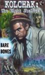 Kolchak the Night Stalker: Bare Bones - Joe Gentile, Dave Ulanski