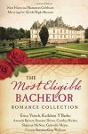 The Most Eligible Bachelor Romance Collection: Nine Historical Novellas Celebrate Marrying for All the Right Reasons - Erica Vetsch, Kathleen Y'Barbo, Amanda Barratt, Susanne Dietze, Cynthia Hickey, Shannon McNear, Gabrielle Meyer, Connie Stevens, Gina Welborn