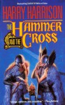 The Hammer and the Cross - Harry Harrison, John Holm