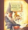 The Wizard's Book of Spells - Beatrice Phillpotts, Robert Ingpen