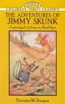 The Adventures of Jimmy Skunk - Thornton W. Burgess, Thea Kliros, Harrison Cady, Children's Dover Thrift