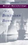 The Birthday Boys (Bainbridge, Beryl) - Beryl Bainbridge