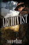 The Archivist - Tom D. Wright