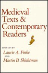 Medieval Texts & Contemporary Readers - Laurie Finke, Laurie A. Finke