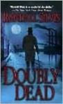 Doubly Dead - Randall Silvis