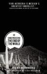 Signs Preceding the End of the World - Yuri Herrera, Lisa Dillman